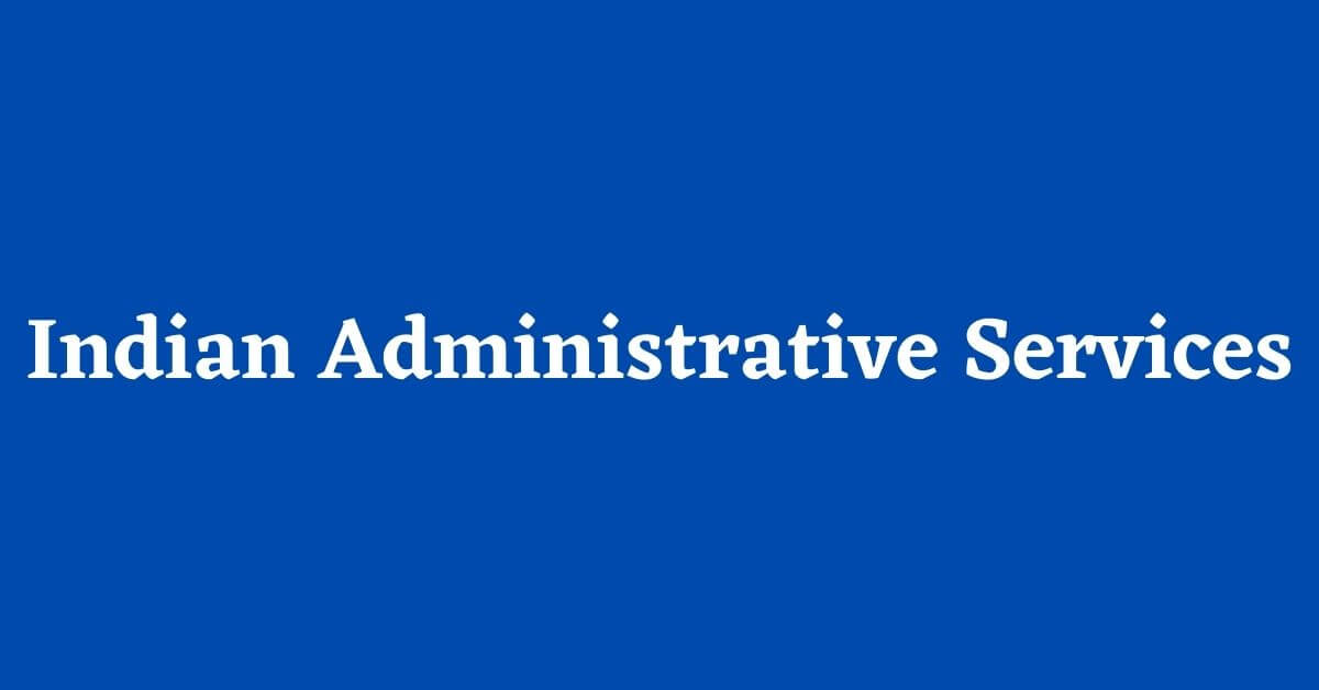 Indian Administrative Services_UPSC